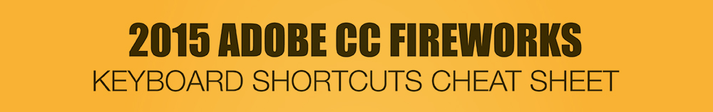 2015-Adobe-Fireworks-Keyboard-Shortcuts-cheat-sheet