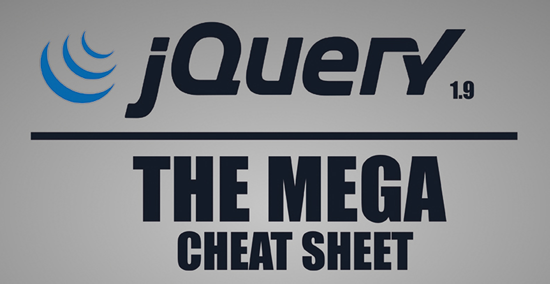 jQuery Mega Cheat Sheet