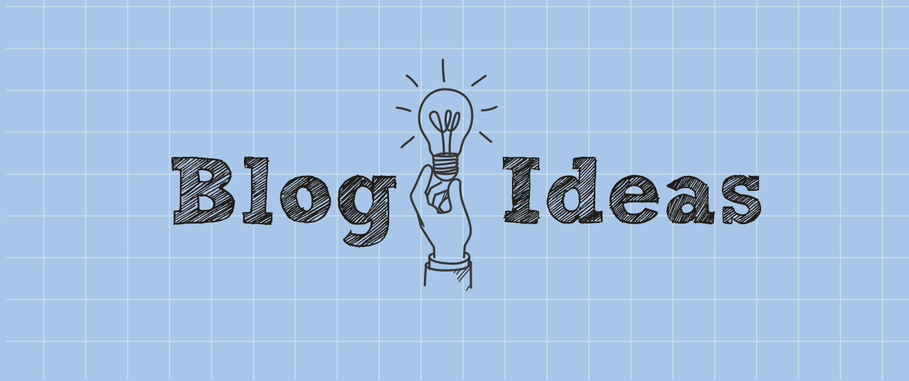 47 Blog & Content Ideas For When You Have A Mental Block - Make A ...