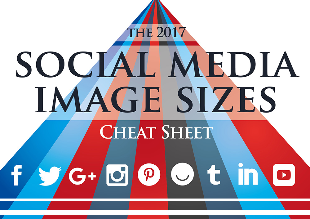 Social Media Images Sizes Cheat Sheet