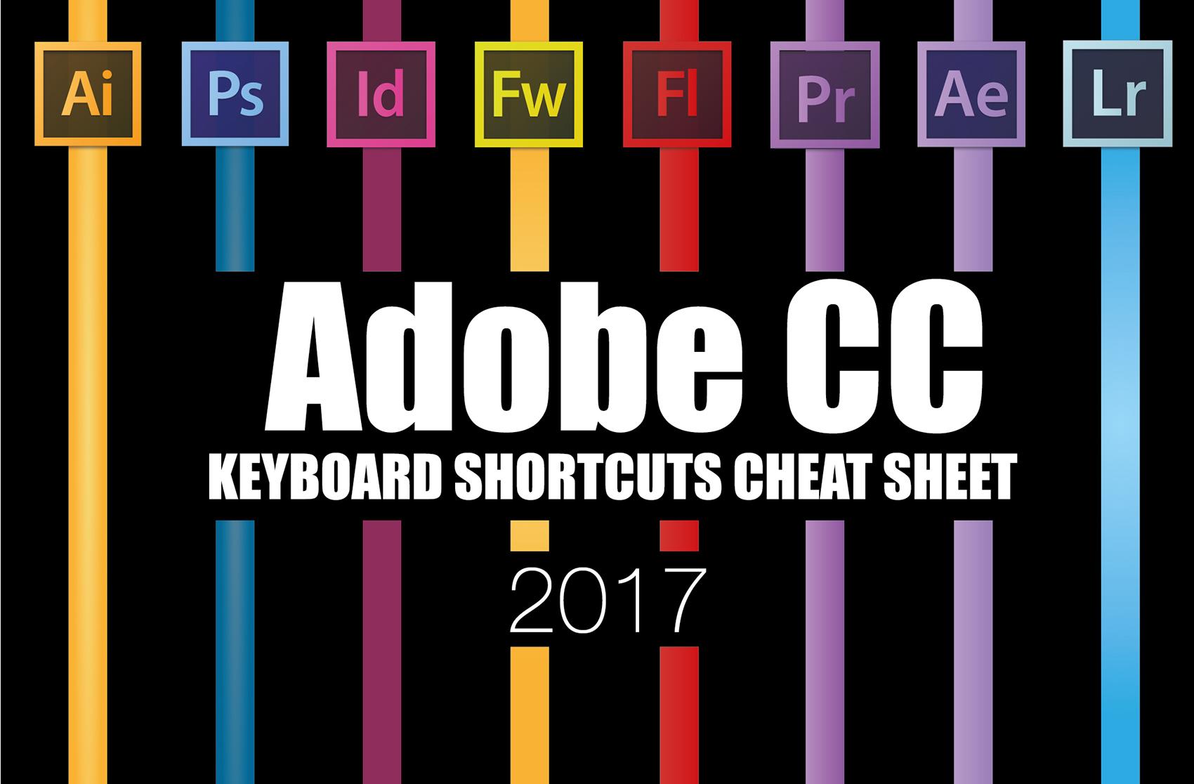 The Ultimate Adobe Creative Cloud Keyboard Shortcuts Cheat