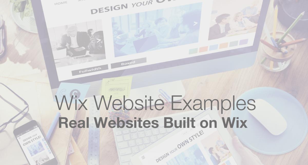 Wix Website Examples - Real Websites Built On Wix Web Builder
