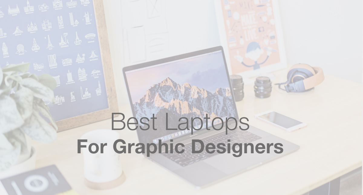 Best Laptops for Graphic Designers