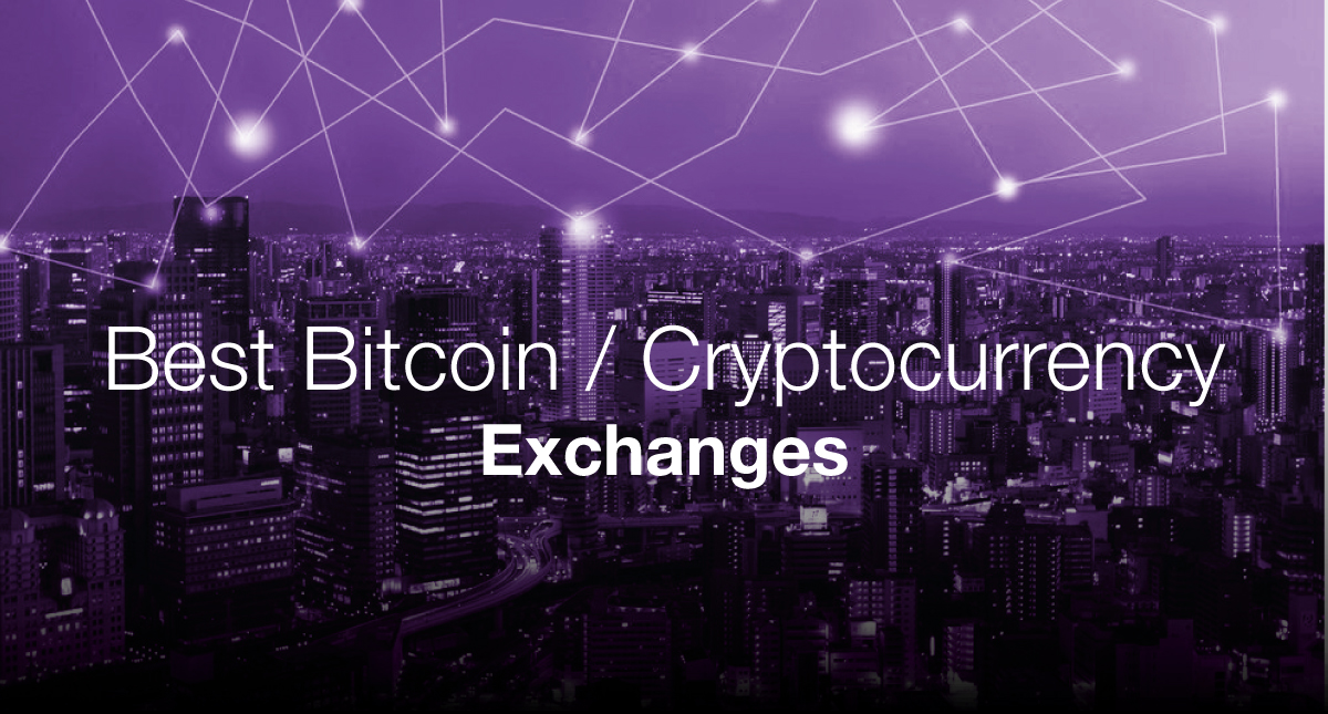 Best Bitcoin Cryptocurrency Exchanges 2018