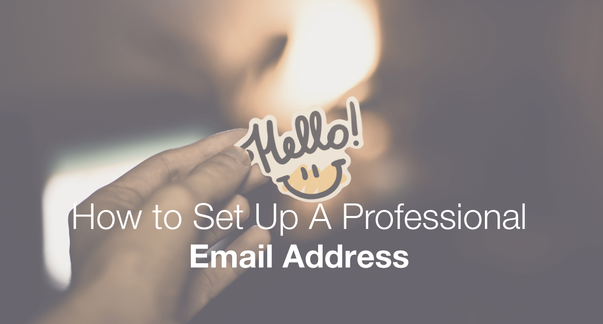 How To Create A Professional Email Address For Your Brand Or Business