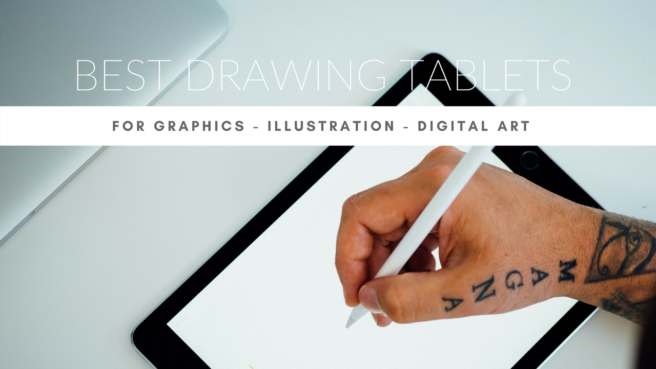 Drawing Lines With Core Graphics : Best drawing tablets for graphics illustrations and digital art